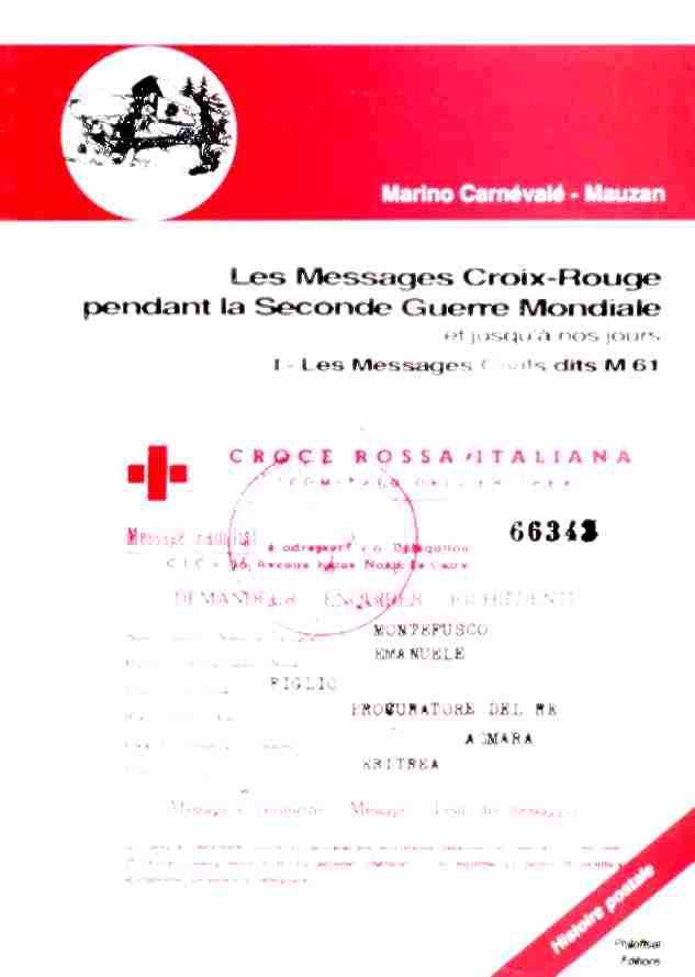 Correspondances de la croix rouge pendant la seconde guerre mondiale